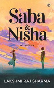 Saba & Nisha: A Love Story